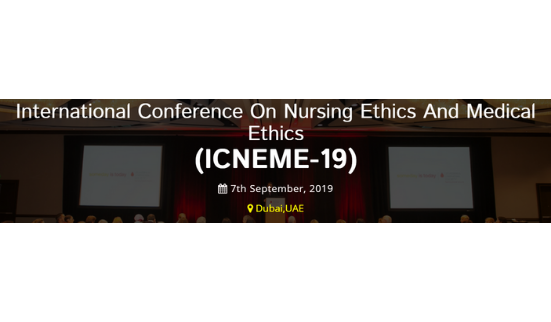 International Conference on Nursing & Medical Ethics (7th Sep, 2019)